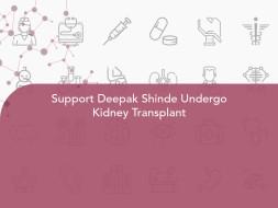 Support Deepak Shinde Undergo Kidney Transplant
