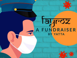 Fayroz : A Fundraiser By Yatta for the Frontline Workers.