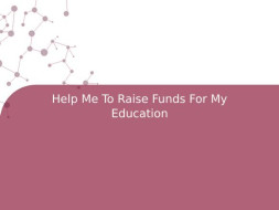Help Me To Raise Funds For My Education