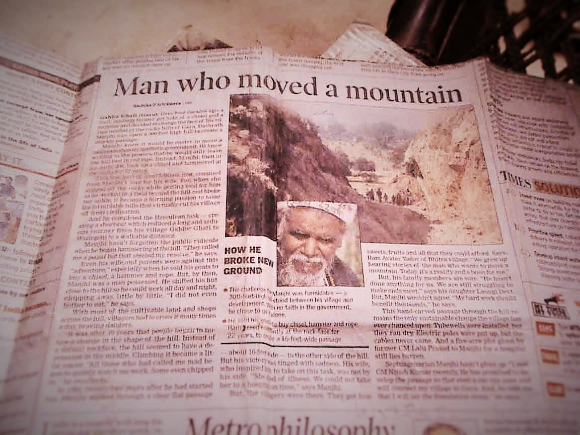 Dashrat Manjhi - The Man Who Moved a Mountain. One of the Indian superheroes.