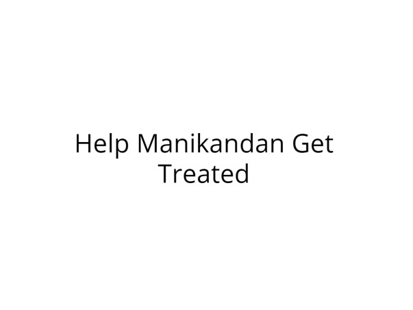 Help Manikandan Fight Blood Cancer