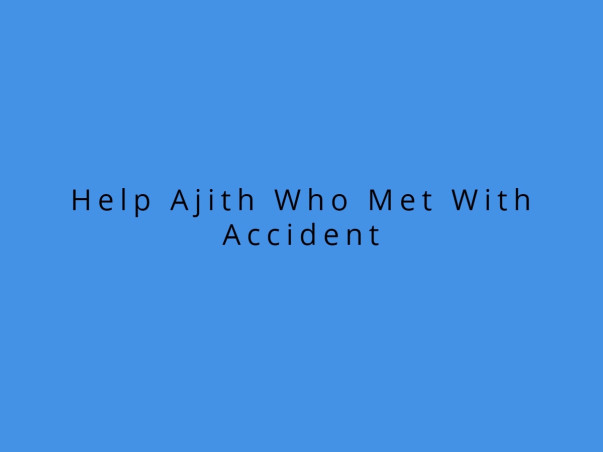 Help Ajith Who Met With Accident