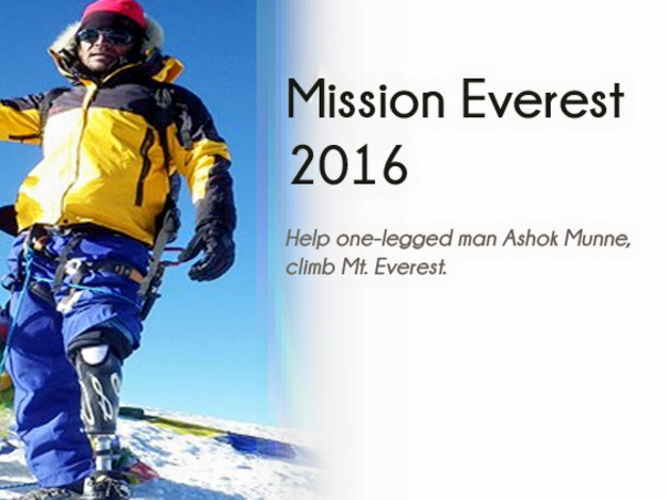 I wish to climb Mt. Everest in 2016. Please help me achieve my dream and bring India on a global map by letting me complete this unique journey!