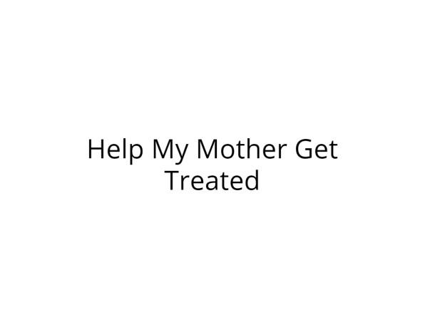Help My Mother Fight Bone Metastases Cancer