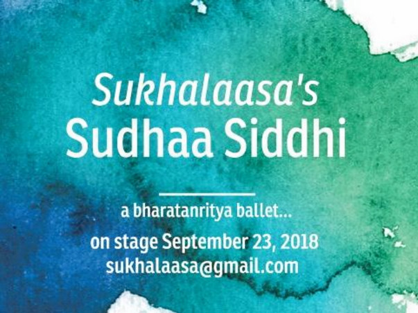Contribute to Sukhalaasa's dance production - Sudhaa Siddhi