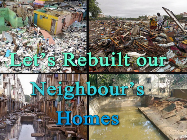 I am fundraising to give Your Hand To Rebuild Chennai for Rebuild the Houses