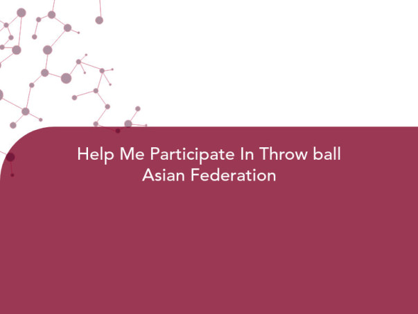 Help Me Participate In Throw ball Asian Federation