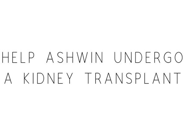 Help Ashwin Undergo A Kidney Transplant