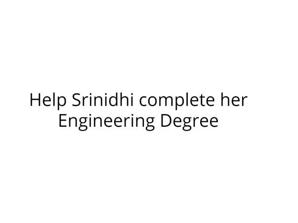 Help Srinidhi complete her Engineering Degree