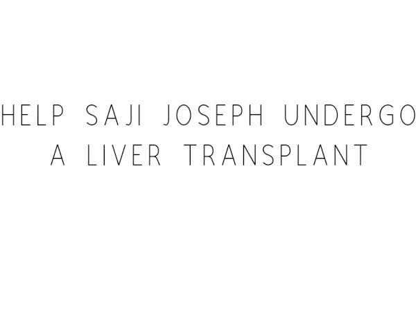 Help Joseph Undergo A Liver Transplant