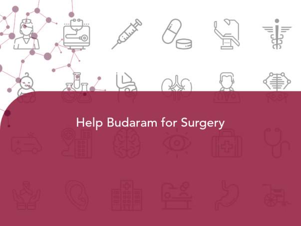 Help Budaram for Surgery