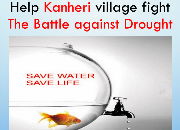 Help Kanheri village fight the Battle against Drought