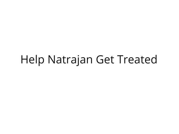 Help Natarajan Recover from Liver Cirrhosis
