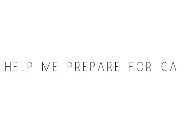Help Me Prepare For CA