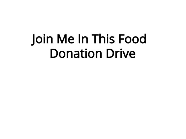 Join Me To Conduct A Food Donation Drive