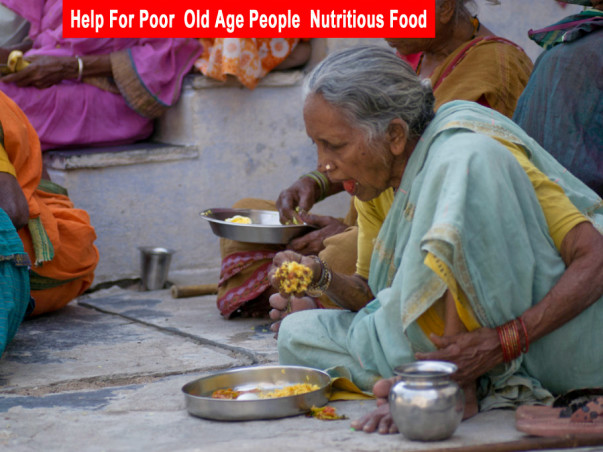 Help For Poor  Old Age People Provide Nutritious
