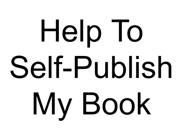 Help To Self-Publish My Book