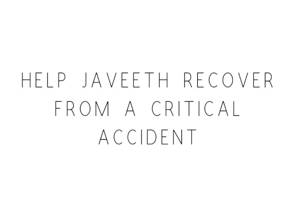 Help Javeeth Recover From A Critical Accident