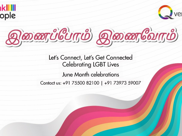 Ennaipom Innaivom. Celebrating LGBT lives in Chennai. June 2018