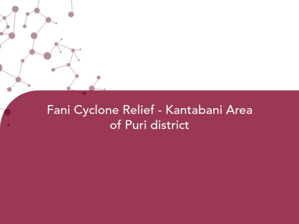 Fani Cyclone Relief - Kantabani Area of Puri district