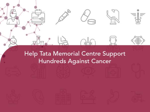 Help Tata Memorial Centre Support Hundreds Against Cancer