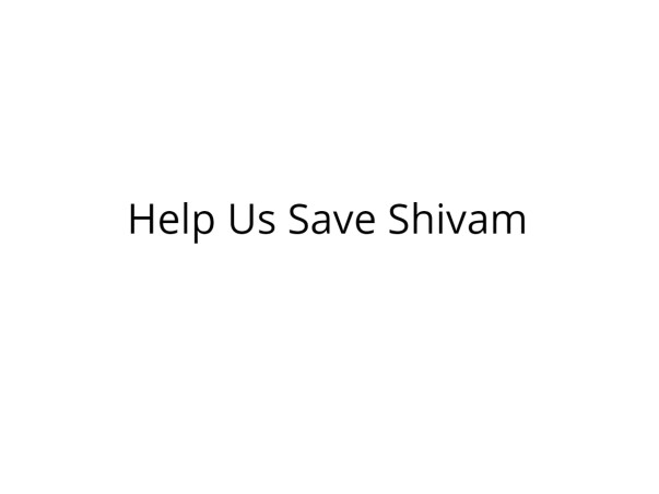 Help Shivam Get Treated