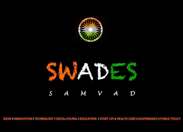 SWADES, dialogue for new INDIA   #IAmNewIndia