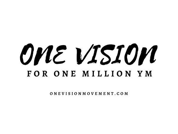 GIVE to ONE VISION - ONE MILLION YM VISION