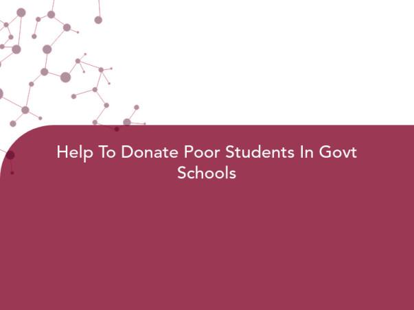 Help To Donate Poor Students In Govt Schools