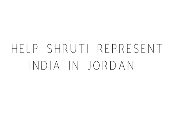 Help Shruti Represent India In international level