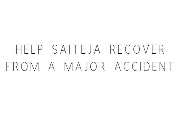 Help Saiteja Recover From A Major Accident