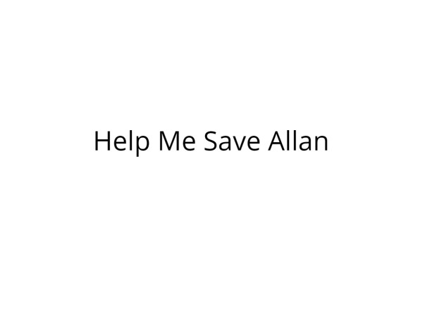 Help Allan Come Back with Good Health