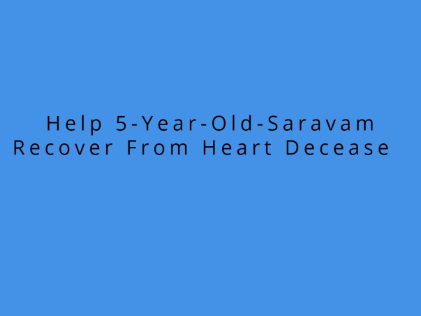 Help 5-year-Old for Heart Operation Who is a Son Of Daily Labour
