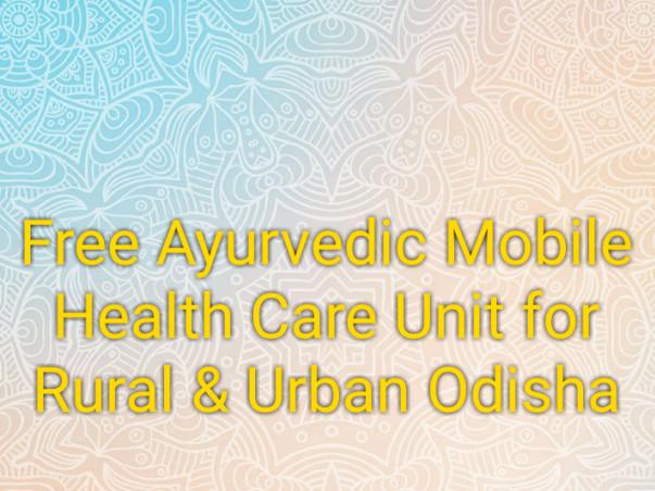 Free Ayurvedic Mobile Health Care For Rural And Urban Odisha