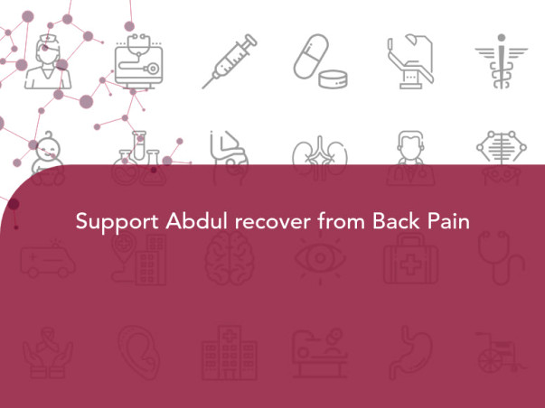Support Abdul recover from Back Pain