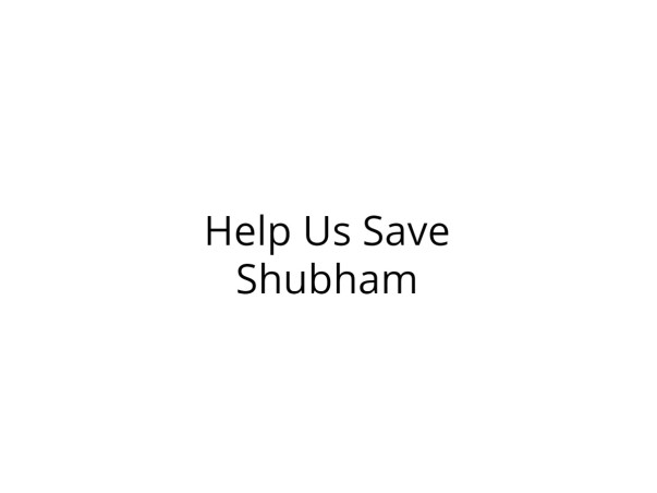 Help Shubham Recover from Severe Injuries