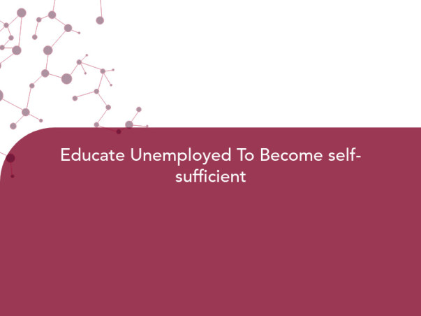 Educate Unemployed To Become self-sufficient