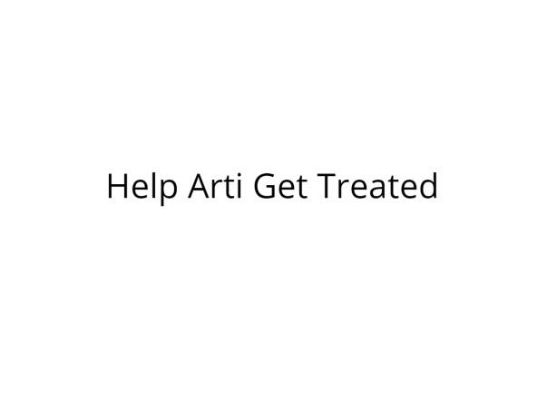 Help Arti Get Treated for Swine Flu