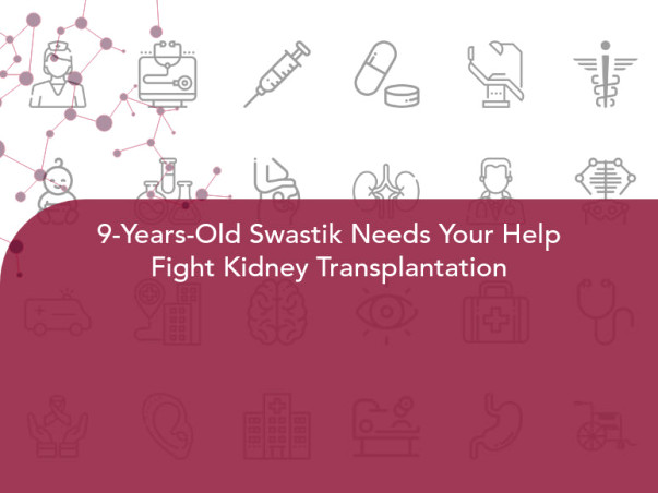 9-Years-Old Swastik Needs Your Help Fight Kidney Transplantation