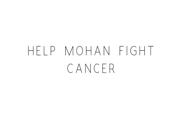 Help Mohan Fight Cancer