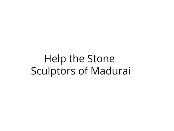Help the Stone Sculptors of Madurai