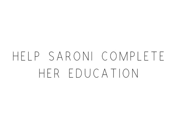 Help Saroni Complete Her Education