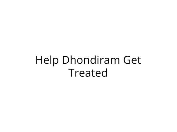 Help Dhondiram Fight Melena