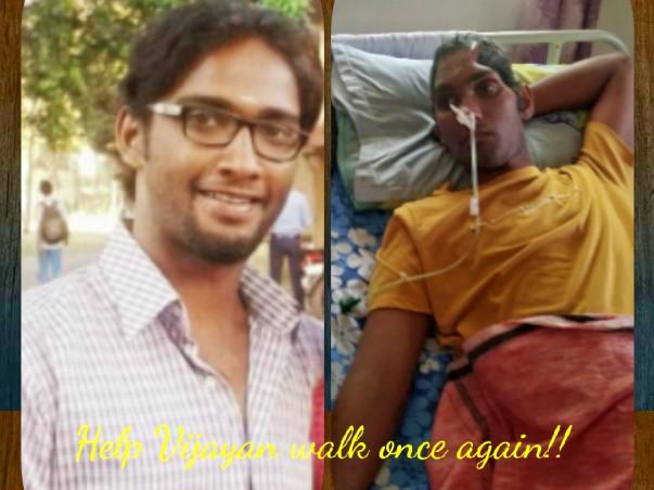 Help Vijayan overcome his brain surgery trauma.