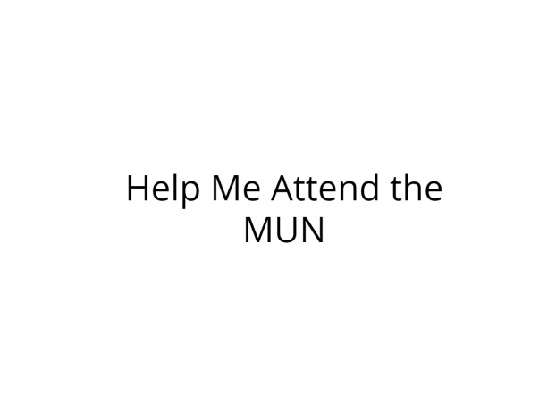 Help Me Attend the Asia Youth MUN