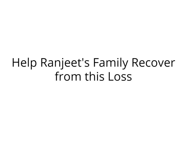 Support Ranjeet's Family