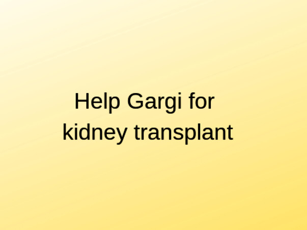 Help My Daughter For Kidney Transplant