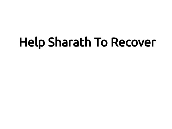 Help Sharath To Recover