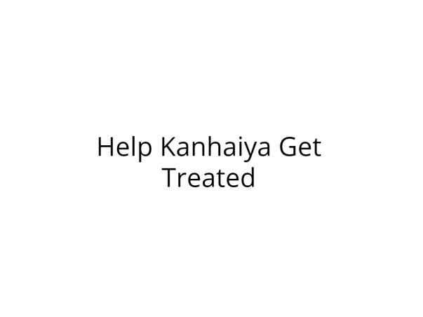 Help Kanhaiya Recover from Multiple Diseases