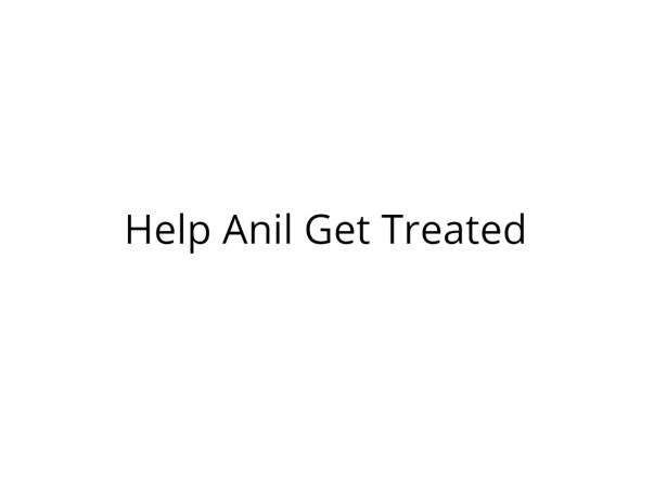 Help Anil Undergo Heart surgery
